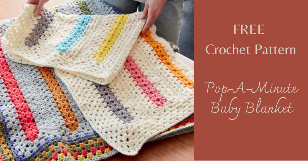 I love Yarn Forever Featured Image_Pop-A-Minute Baby Blanket