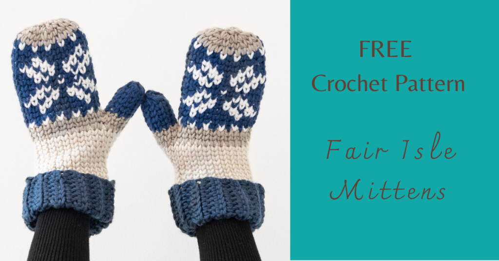 I love Yarn Forever Featured Image_Fair Isle Crochet Mittens