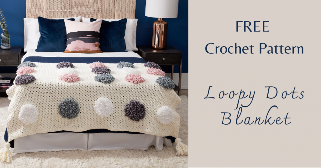 I love Yarn Forever Featured Image_Loopy Dots Blanket