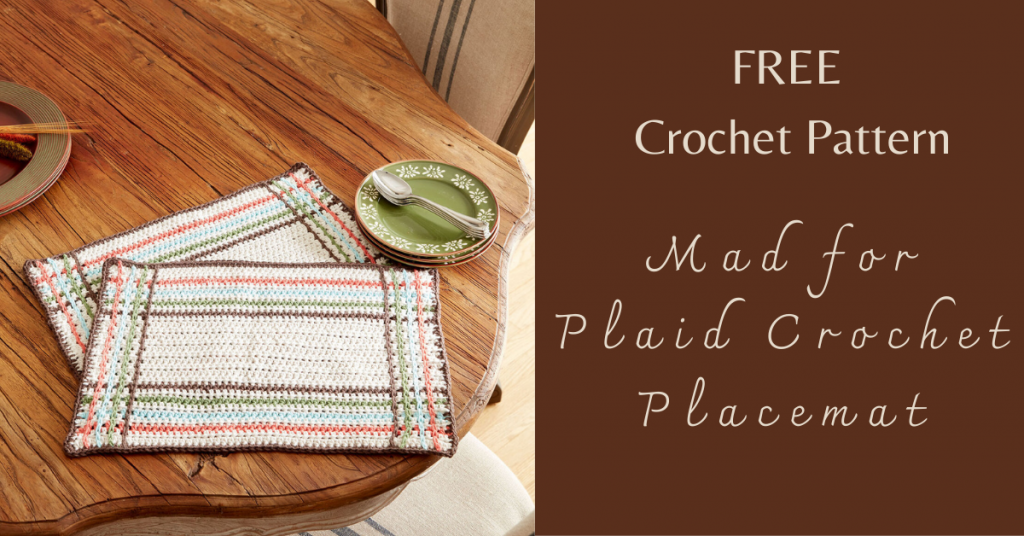 I love Yarn Forever Featured Image_Mad for Plaid Crochet Placemat