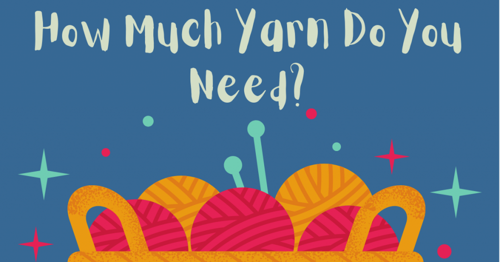 I love Yarn Forever Featured Image_how much yarn do you need