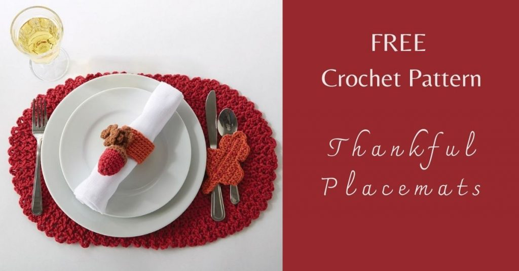 I love Yarn Forever Featured Image_Crochet Thankful Placemats