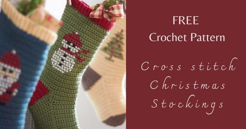 I love Yarn Forever Featured Image_Cross stitch Christmas Stockings crochet