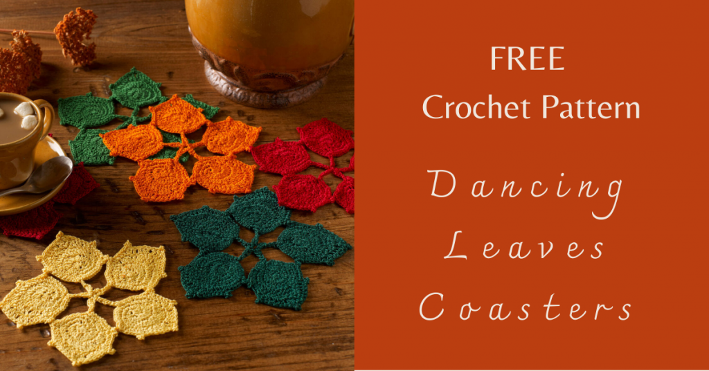 I love Yarn Forever Featured Image_Dancing Leaves Crochet Coasters