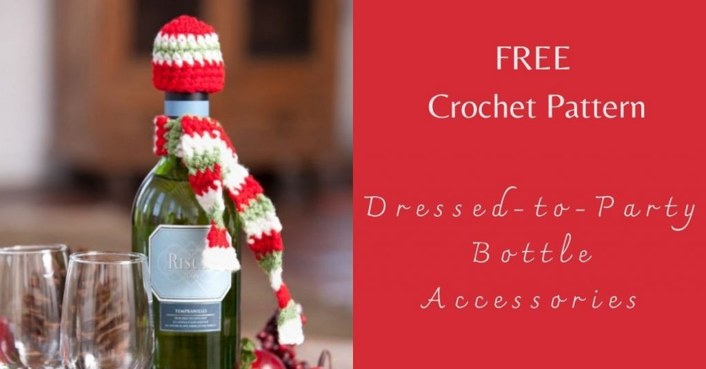 I love Yarn Forever Featured Image_Dressed-to-Party Bottle Accessories crochet