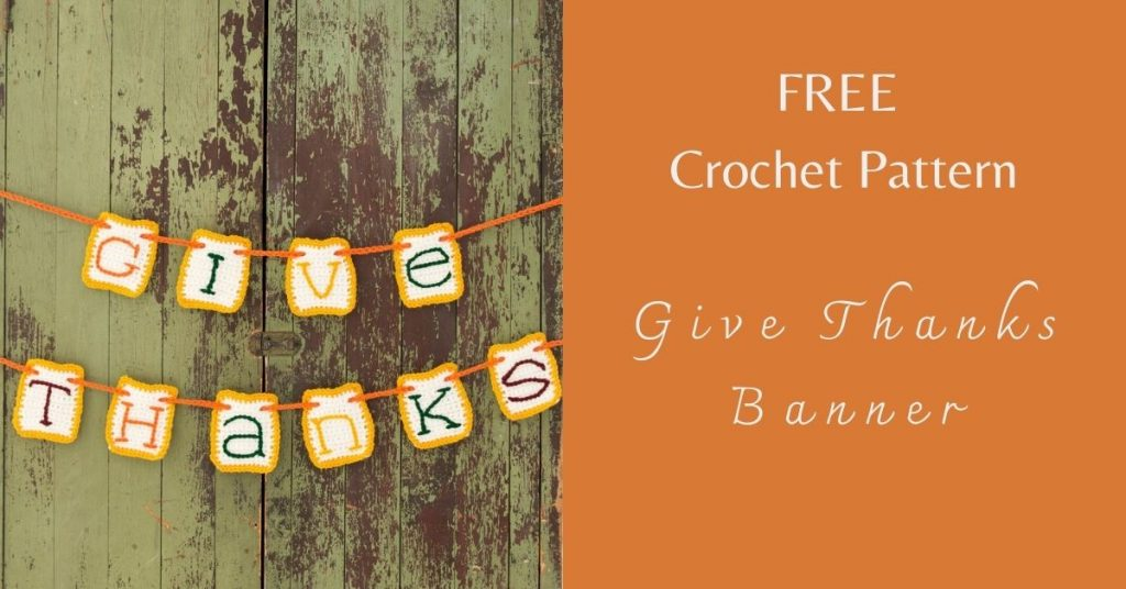 I love Yarn Forever Featured Image_Give Thanks Crochet Banner