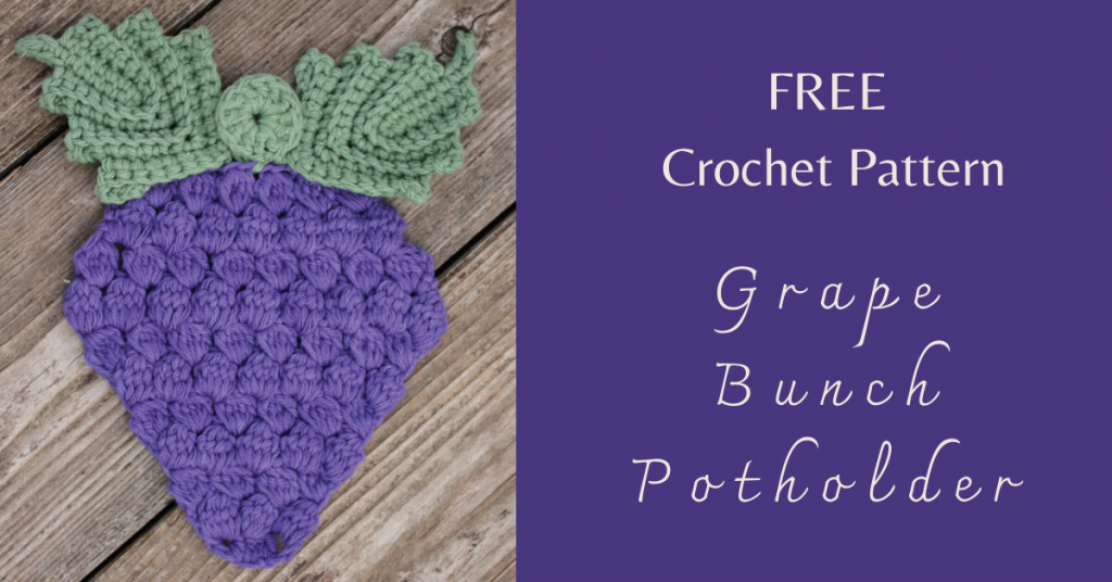 I love Yarn Forever Featured Image_Grape Bunch Crochet Potholder