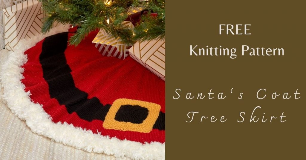 I love Yarn Forever Featured Image_Santa's Coat Tree Knitted Skirt