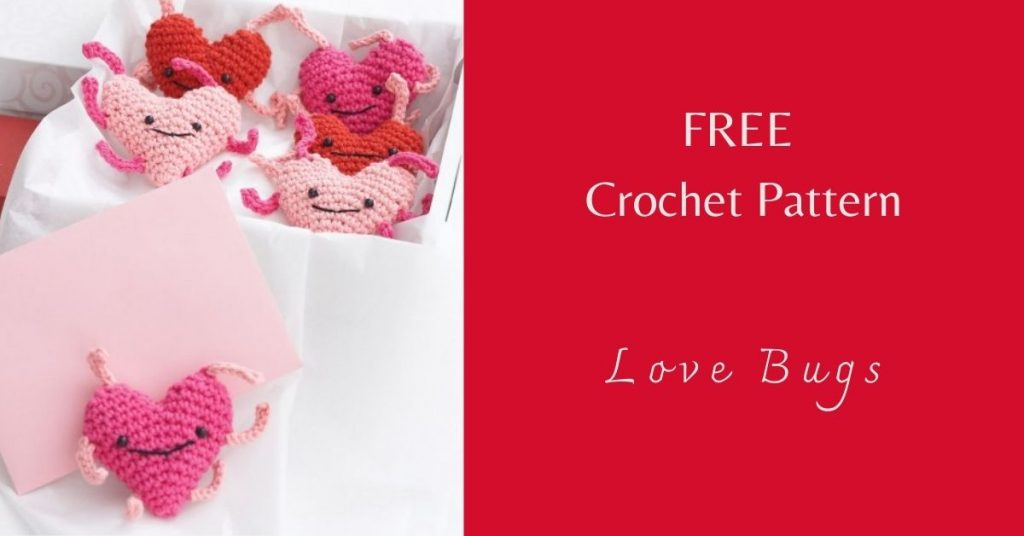 I love Yarn Forever Featured Image_Crochet Love Bugs