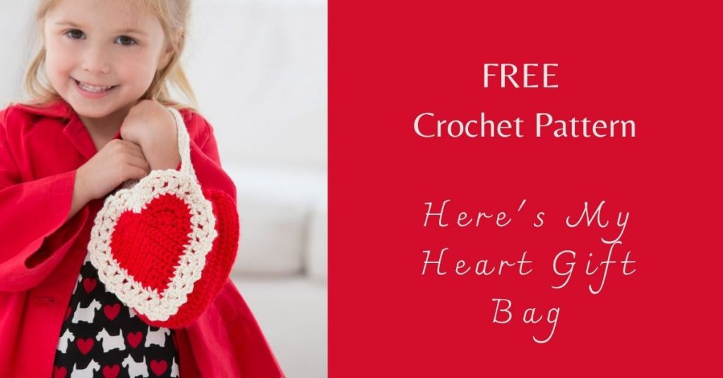 I love Yarn Forever Featured Image_Here's My Heart Gift Bag Crochet