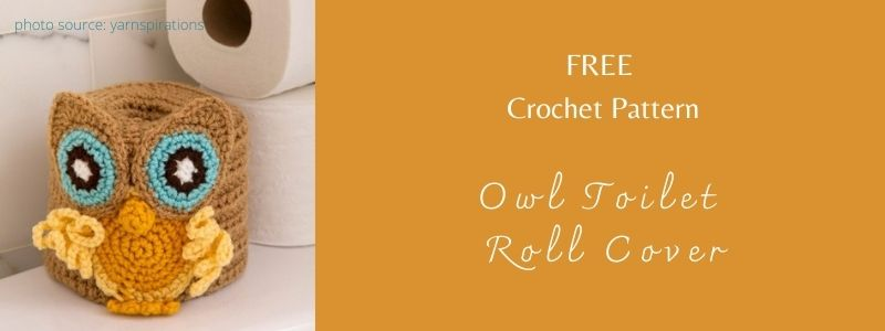 I love Yarn Forever Featured Image_Owl Toilet Roll Cover crochet
