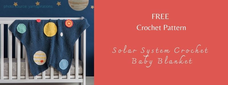 I love Yarn Forever Featured Image_Solar System Crochet Baby Blanket